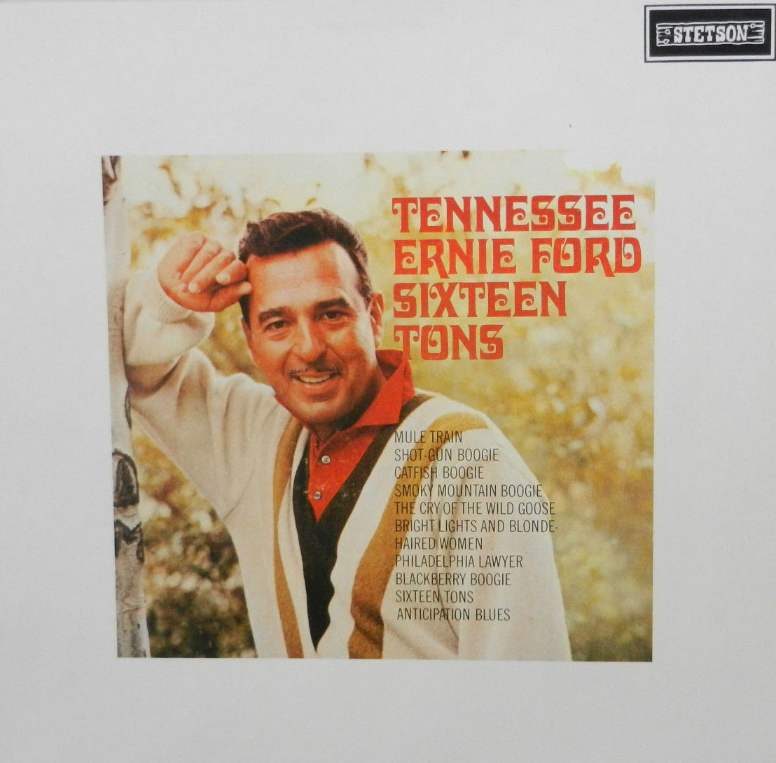 Tennessee Ernie Ford Sixteen Tons And Other Favorites